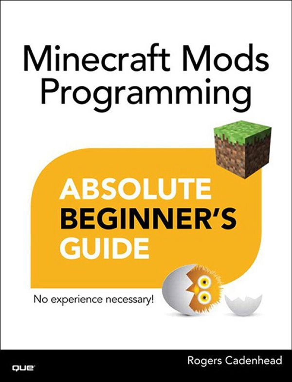 Minecraft Mods Programming Absolute Beginner's Guide cover